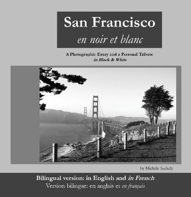 San Francisco en noir et blanc by Michele Szekely