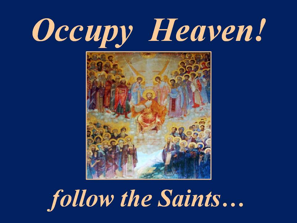 Occupy Heaven Follow the Saints
